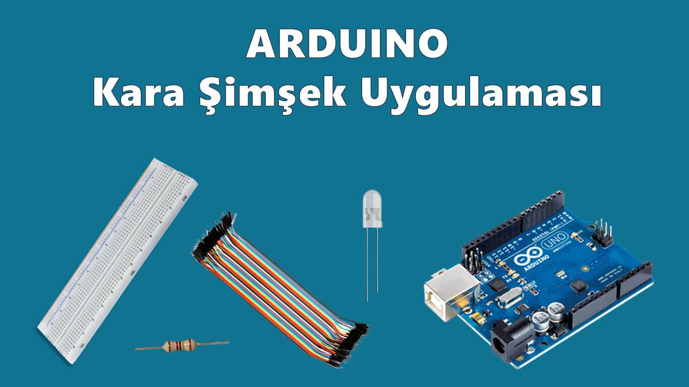 Arduino Kara Şimsek Uygulaması
