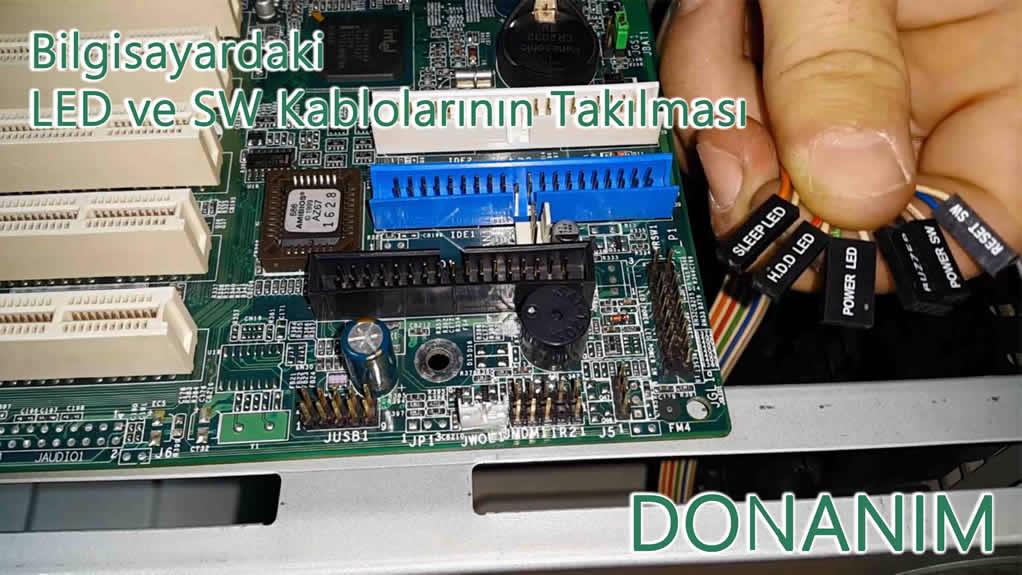 Bilgisayardaki LED ve SW Kablolarının Takılması