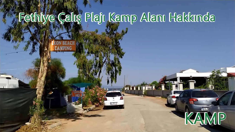 Fethiye Çalış Plajı Kamp Alanı Hakkında